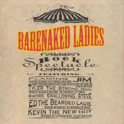 Rock Spectacle (album) by Barenaked Ladies : Best Ever Albums