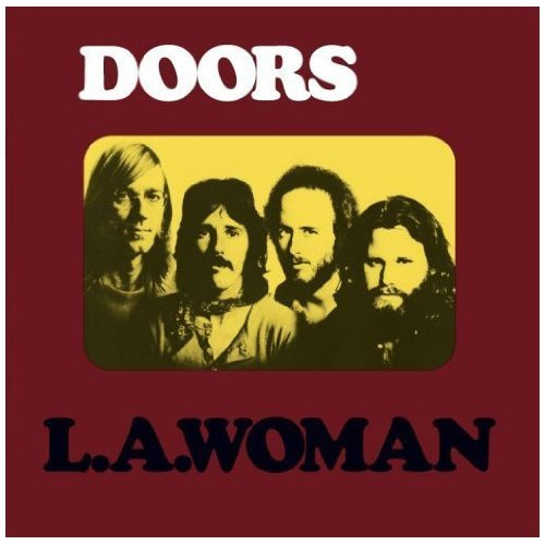 L A Woman Album By The Doors Best Ever Albums