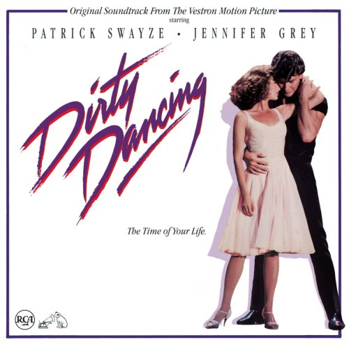 Dirty Dancing (album) by Various Artists : Best Ever Albums