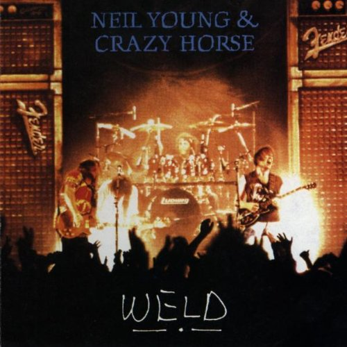 Weld Album By Neil Young And Crazy Horse Best Ever Albums