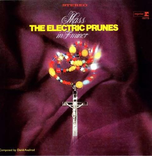 The Electric Prunes - Mass In F Minor (1968) Album_large_4763_4e3da8741e1d3