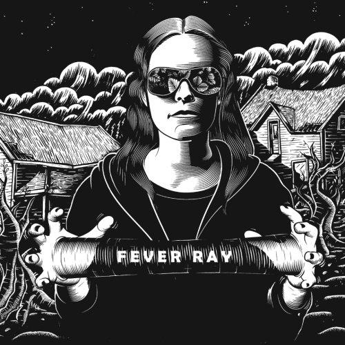 104eb844de Fever Ray   Best Ever Albums