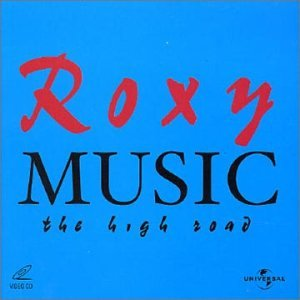 The High Road (album) by Roxy Music : Best Ever Albums