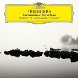 Rachmaninov: Piano Trios- Preghiera
