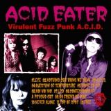 Virulent Fuzz Punk A.C.I.D.