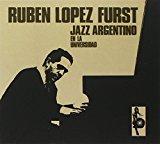 Jazz Argentino En La Universidad