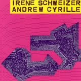 Irène Schweizer & Andrew Cyrille