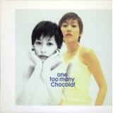 One Too Many Chocolat