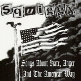Songs About Hate, Anger And The American Way