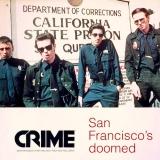 San Francisco's Doomed