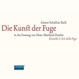J. S. Bach: Die Kunst Der Fuge In Der Fassung Von H.E. Dentler