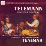 Telemann: Don Quixote / Table Music