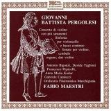 Pergolesi: Concerto Di Violino Con Più Strumenti; Sinfonia Per Violoncello E Basso Continuo