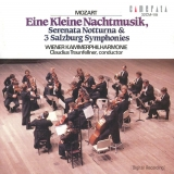 Mozart: Eine Kleine Nachtmusik; Serenata Notturna; 3 Salzburg Symphonies