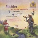 Mahler: Des Knaben Wunderhorn - Der Tambousg'sell