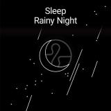 Sleep: Rainy Night