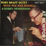 The Ruby Braff Octet With Pee Wee Russell & Bobby Henderson At Newport