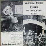 Bunk Plays The Blues And Spirituals