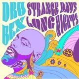 Strange Days, Long Nights