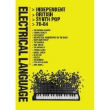 Electrical Language: Independent British Synth Pop 78-84