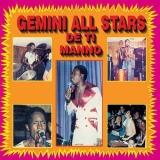 Gemini All Stars De Ti Manno