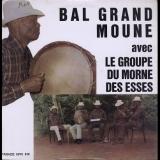 Bal Grand Moune