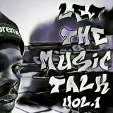 Let The Music Talk Vol. 1
