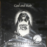God And Hair - Yahowha Collection