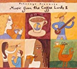 Putumayo Presents: Music From The Coffee Lands II