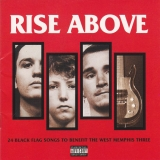 Rise Above (24 Black Flag Songs To Benefit The West Memphis Three)