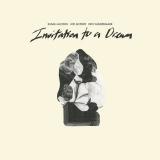 Invitation To A Dream