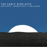 The Early Bird Gets