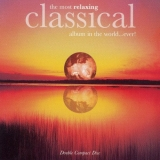 The Most Relaxing Classical Album In The World... Ever!
