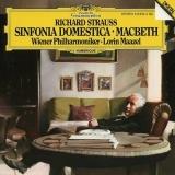 Richard Strauss: Sinfonia Domestica; Macbeth