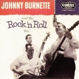 Johnny Burnette And The Rock N' Roll Trio