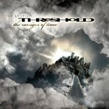 The Ravages Of Time: The Best Of Threshold