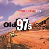 Wreck Your Life