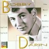Splish Splash: The Best Of Bobby Darin Volume One