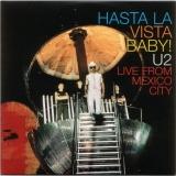 Hasta La Vista Baby! U2 Live From Mexico City