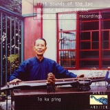 Lost Sounds Of The Tao: Chinese Masters Of The Guqin
