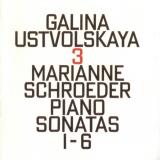 Galina Ustvolskaya: 3: Piano Sonatas 1-6