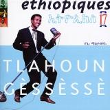 Éthiopiques 17: Tlahoun Gèssèssè