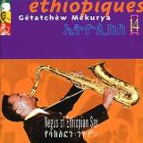 Éthiopiques 14: Negus Of Ethiopian Sax