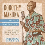 Hamba Notsokolo And Other Original Hits From The '50s
