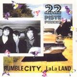 Rumble City, LaLa Land