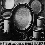 R. Stevie Moore's Three Blazers