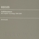 Adolescence: The Complete Recordings 1994-2001