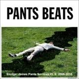 Sludge: James Pants Sorrows Pt. II: 2006-2010