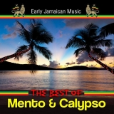 Early Jamaican Music - The Best Of Mento & Calypso