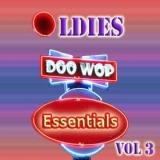 Oldies Doo Wop Essentials Vol. 3